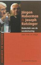 Filosofie in dialoog - Dialectiek van de secularisering