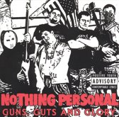 Guns, Guts And Glory
