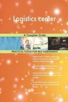 Logistics Center a Complete Guide