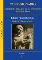 Confesionario. Compendio del Libro de las confesiones de Martín Pérez