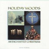 Holiday Moods: Enchanted Christmas