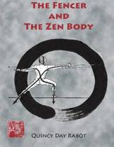 The Fencer and the Zen Body