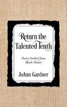 Return the Talented Tenth