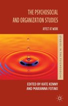 The Psychosocial and Organization Studies