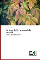 La Femminilizzazione Della Poverta