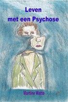 Leven met een psychose