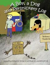 A Boy, A Dog and Persnickety Log