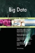 Big Data a Complete Guide - 2019 Edition
