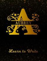 Aubrey Learn to Write