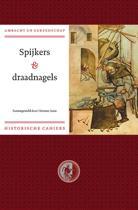 Ambacht & Gereedschap Historische reeks 1 - Spijkers en draadnagels