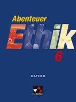 Abenteuer Ethik 6 Schülerband Bayern