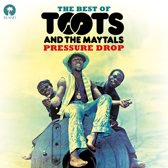 Toots & The Maytals - Pressure Drop - The Best Of Toots &