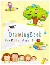 Drawing Book for Kids Age 6