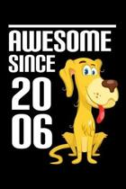Awesome Since 2006: Cute Birthday Gift for Kids Happy 13th Birthday 13 Years Old Dog Gift