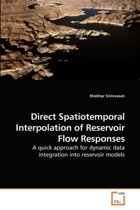 Direct Spatiotemporal Interpolation of Reservoir Flow Responses