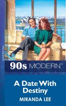 A Date With Destiny (Mills & Boon Vintage 90s Modern)