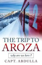 The Trip to Aroza