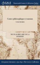 Contes Philosophiques Et Moraux; Tome Premier