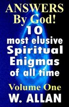 Answers By God! 10 Most Elusive Spiritual Enigmas Of All Time