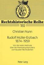 Rudolf Mueller-Erzbach. 1874-1959