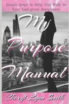 My Purpose Manual