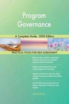 Program Governance A Complete Guide - 2020 Edition