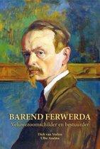 Barend Ferweda (1880 - 1958)