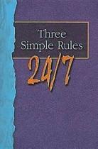 Three Simple Rules 24/7