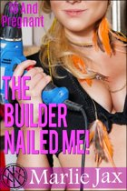 The Builder Nailed Me