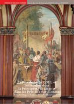 La Paix de Fexhe (1316) et les révoltes dans la principauté de Liège et dans les Pays-Bas méridionaux