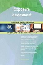 Exposure Assessment the Ultimate Step-By-Step Guide