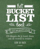 Boek cover Het Bucketlist boek voor een groene wereld van Elise de Rijck (Paperback)