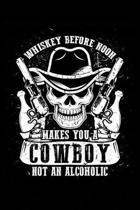 Whiskey Before Noon = Cowboy