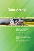 Data Access A Complete Guide - 2019 Edition