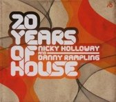 20 Years Of House - Nicky Holloway