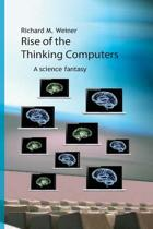 Rise of the Thinking Computers