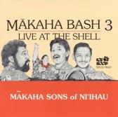 Makaha Bash, Vol. 3: Live at the Shel