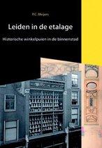 Bodemschatten en bouwgeheimen 4 - Leiden in de etalage