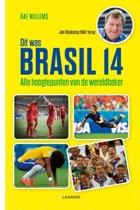 Dit was Brasil 14