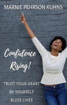 Confidence Rising!
