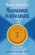 Karmische Astrologie - Maanknopen en reïncarnatie