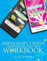Friendship Cursive Handwriting Practice Workbook