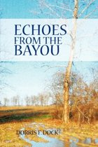 Echoes from the Bayou