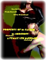 Property of Ms Zaynab - Ms Norcross (Illustrated) - A Female Led Marriage (Illustrated)
