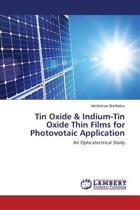 Tin Oxide & Indium-Tin Oxide Thin Films for Photovotaic Application