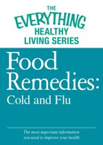 Omslag van 'Food Remedies - Cold and Flu'