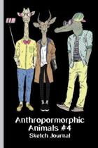Anthropomorphic Animals #4 Sketch Journal