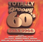 Totally Groovy 60's: 1963-1966