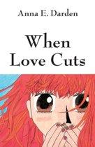When Love Cuts