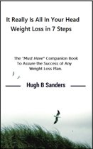 It Really Is All In Your Mind: Weight Loss in 7 Steps